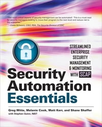 Security Automation Essentials: Streamlined Enterprise Security Management & Monitoring with SCAP…