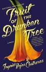 Fruit of the Drunken Tree Cover Image