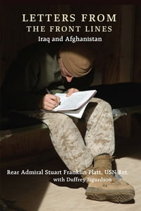 Letters From The Front Lines: Iraq And Afghanistan