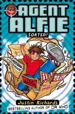 Book Sorted! (Agent Alfie, Book 2) by Justin Richards