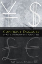 Contract Damages: Domestic and International Perspectives by Ralph Cunnington