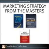 Marketing Strategy from the Masters (Collection)