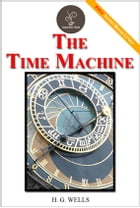 The Time machine - (FREE Audiobook Included!) by H. G. Wells