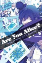 Are You Alice?, Vol. 7 by Ikumi Katagiri