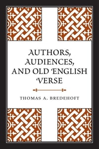 Authors, Audiences, and Old English Verse