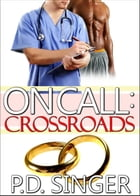 On Call: Crossroads by P.D. Singer