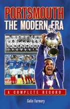 Portsmouth: The Modern Era 1970-2005 by Colin Farmery