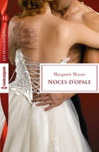 Noces d'opale by Margaret Moore