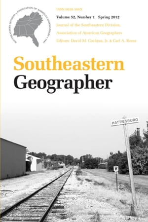 Southeastern Geographer Spring 2012 Issue