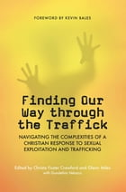 Finding Our Way Through the Traffick by Christa Foster Crawford