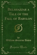 Belshazzar a Tale of the Fall of Babylon 94455ad2-3647-4e55-94dd-72098a8a9cd1