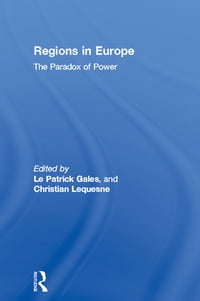 Regions in Europe: The Paradox of Power