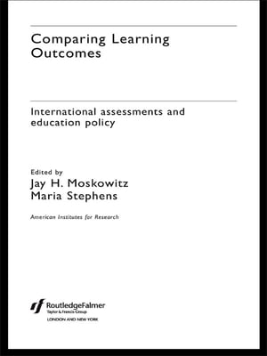 Comparing Learning Outcomes International Assessment and Education Policy