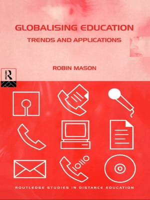 Globalising Education: Trends and Applications