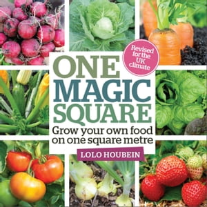 One Magic Square Grow your own food on one square metre