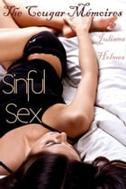 Sinful Sex- Cougar Memories XXX by Alexandra Scott