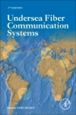 Book Undersea Fiber Communication Systems by Jose Chesnoy