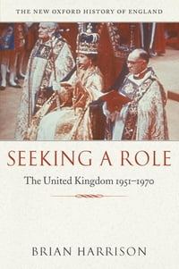 Seeking a Role: The United Kingdom 1951—1970