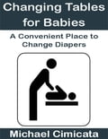 Changing Tables for Babies: A Convenient Place to Change Diapers 948a1283-fe7f-4192-b4e6-31013717e999