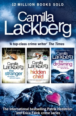 Book Camilla Lackberg Crime Thrillers 4-6: The Stranger, The Hidden Child, The Drowning by Camilla Lackberg