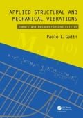 Applied Structural and Mechanical Vibrations: Theory and Methods, Second Edition 83020937-b3d8-4662-a0ef-42edde5380dd