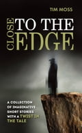 Close to the Edge 970790fc-328f-412d-9ffb-a75fa2b9d401