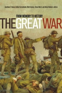 The Great War: From Memory to History