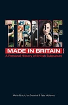 Tribe - A Personal History of British Subculture by Martin Roach, Ian Snowball & Pete McKenna