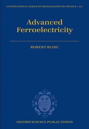 Advanced Ferroelectricity