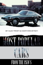 Most Popular Cars from the 1970's: Top 100 by alex trostanetskiy