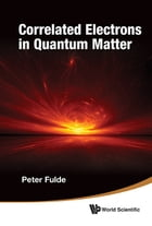 Correlated Electrons in Quantum Matter by Peter Fulde