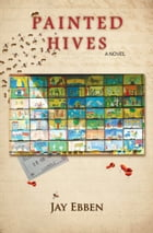 Painted Hives by Jay Ebben