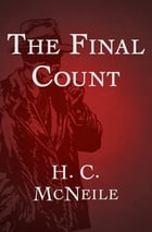 The Final Count by H. C. McNeile