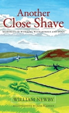 Another Close Shave by William Newby
