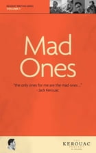 Mad Ones by The Kerouac Project