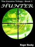 Hunter: The Cocaine Trilogy Book 1 bb21047f-b5ac-4385-82c7-ae677570d965
