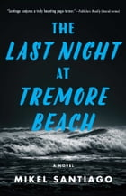 The Last Night at Tremore Beach Cover Image