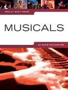 Really Easy Piano: Musicals by Wise Publications