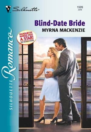 Blind-date Bride (Mills & Boon Silhouette)