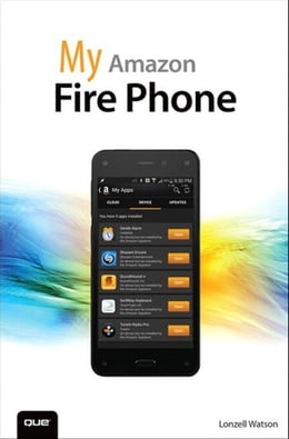 Book My Amazon Fire Phone by Lonzell Watson