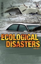 Ecological Disasters by Ann Weil
