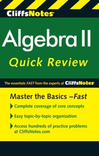 CliffsNotes Algebra II Quick Review, 2nd Edition
