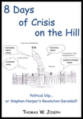 8 Days of crisis on the Hill; Political blip. or Stephen Harper's Revolution Derailed? 07d33221-e320-4726-b435-3924390c04bc
