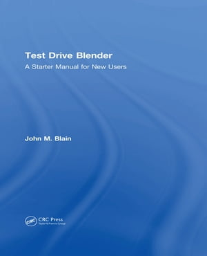 Test Drive Blender A Starter Manual for New Users