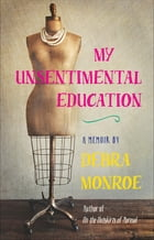 My Unsentimental Education Cover Image