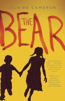 Book The Bear by Claire Cameron