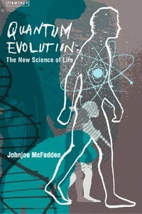 Quantum Evolution: Life in the Multiverse