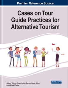 Cases on Tour Guide Practices for Alternative Tourism