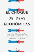 9788494488078 - White: El choque de ideas económicas - كتاب