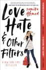 Love, Hate and Other Filters Cover Image
